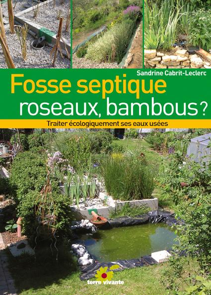 Fosse septique, roseaux, bambous?