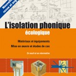L'isolation phonique écologique